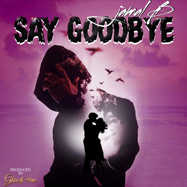 Say-GoodBye-640